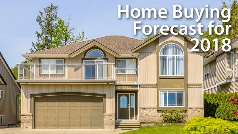 Home Buying Forecast for 2018