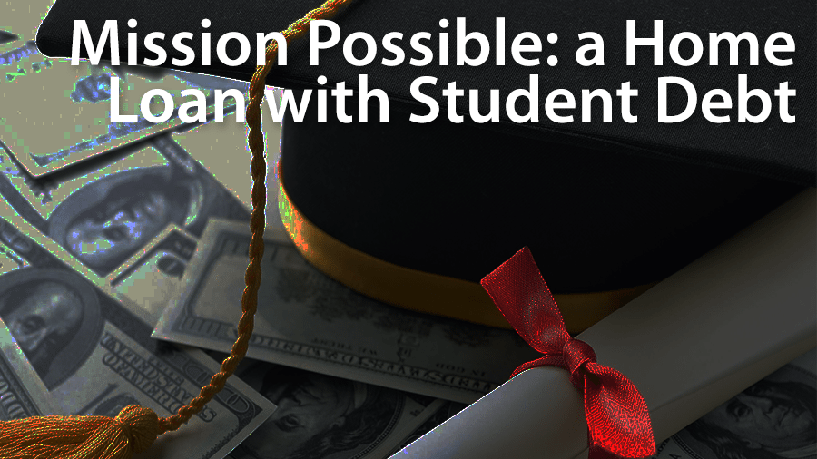 get a mortgage with student loans