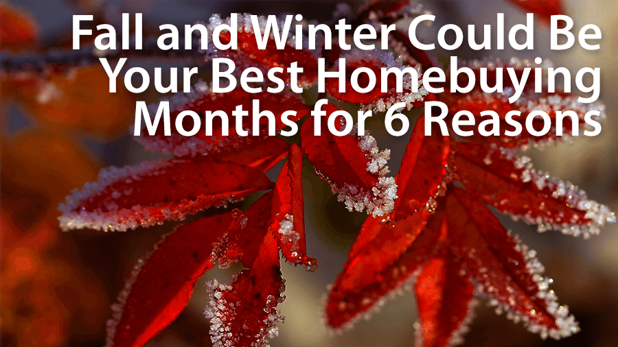 Why now may be the best time of year to buy a home for What is the best month to buy a house