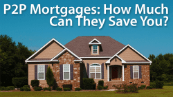 p2p mortgages, peer-to-peer home loans