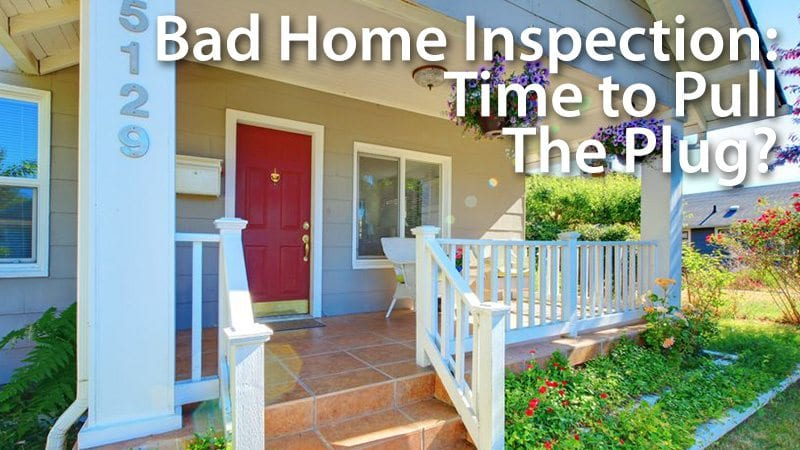 should i bail after a really bad home inspection mortgage rates mortgage news and strategy. Black Bedroom Furniture Sets. Home Design Ideas