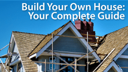 complete guide to building a house