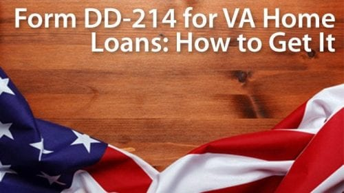 VA home loans: getting your form DD 214