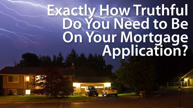 Dangers of lying on your mortgage application