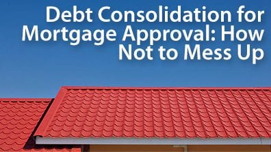 debt consolidation for mortgage approval