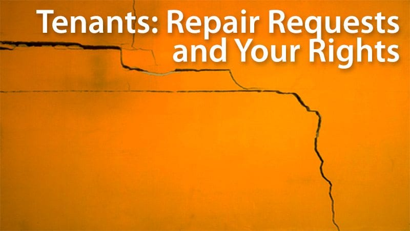 request for repairs, tenants rights