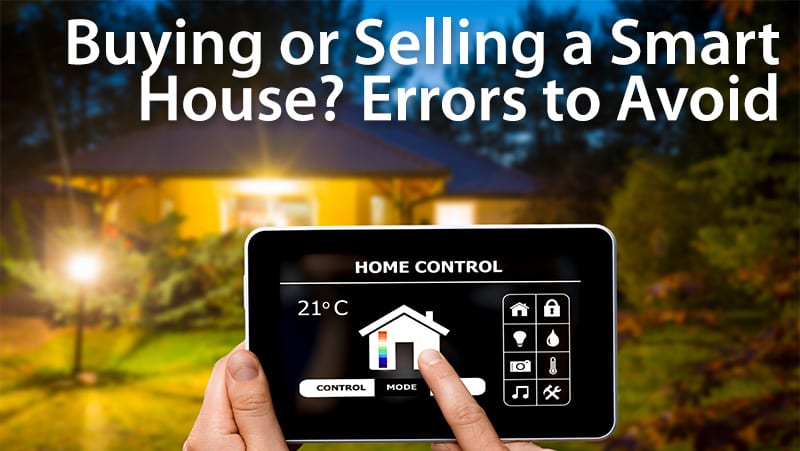 home technology, buying or selling a smart home