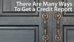 how do I get a credit report, free credit report