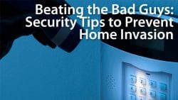 home security tips to prevent home invasion