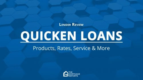 Quicken Loans Mortgage Review for 2021