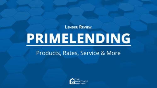 PrimeLending Mortgage Review for 2021